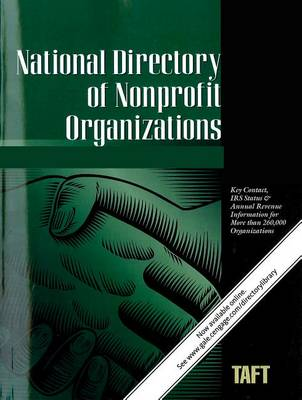 National Directory of Nonprofit Organizations: A Comprehensive Guide Providing Profiles & Procedures for Nonprofit Organizations - National Directory of Nonprofit Organizations (Paperback)