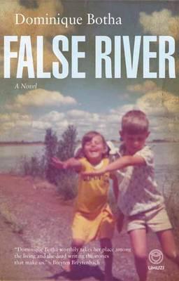 False River: A Novel (Hardback)