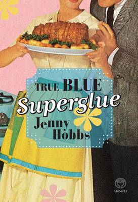 True blue superglue (Paperback)