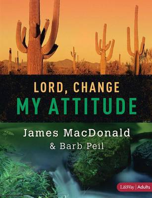 Lord, Change My Attitude - Member Book (Paperback)