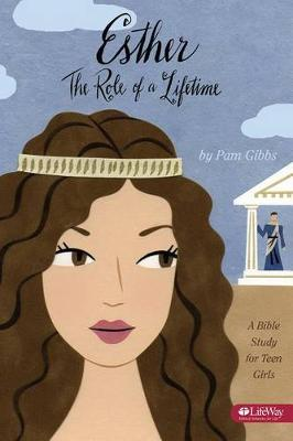 Esther: The Role of a Lifetime (Paperback)