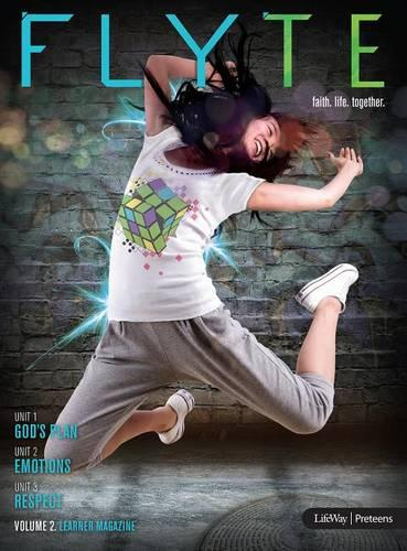 FLYTE: faith. life. together. Volume 2 - Learner Magazine (Paperback)