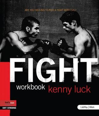 Fight: Are You Willing to Pick a Fight with Evil? - Workbook (Paperback)