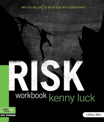 Risk - Member Book: Are You Willing to Trust God with Everything (Paperback)