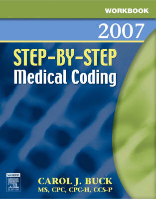 Workbook for Step-by-Step Medical Coding 2007 Edition (Paperback)