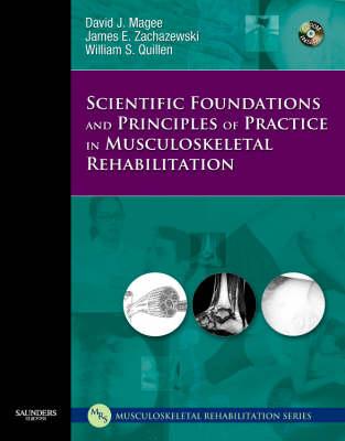 Scientific Foundations and Principles of Practice in Musculoskeletal Rehabilitation (Hardback)