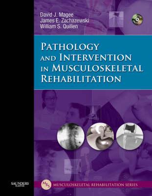 Pathology and Intervention in Musculoskeletal Rehabilitation (Hardback)