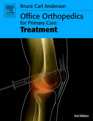 Office Orthopedics for Primary Care: Treatment (Paperback)
