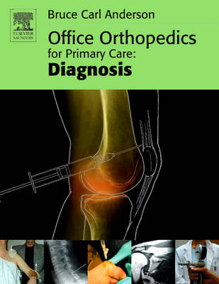Office Orthopedics for Primary Care: Diagnosis (Paperback)