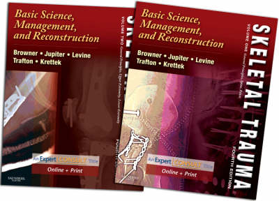 Skeletal Trauma: Basic Science, Management, and Reconstruction