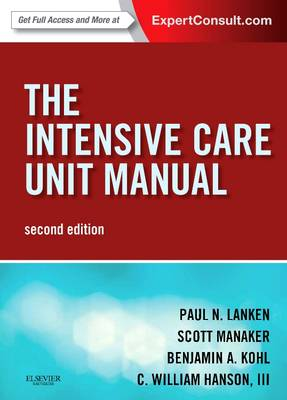 The Intensive Care Unit Manual: Expert Consult - Online and Print (Paperback)