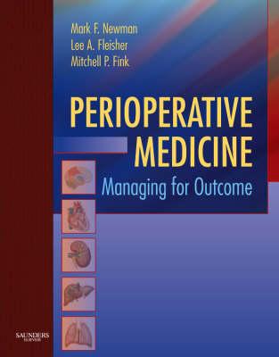 Perioperative Medicine: Managing for Outcome (Hardback)