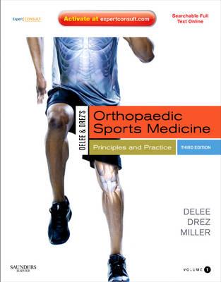 Delee & Drez's, Orthopaedic Sports Medicine: Principles and Practicies