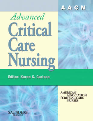AACN Advanced Critical Care Nursing (Hardback)