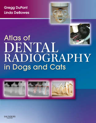 Atlas of Dental Radiography in Dogs and Cats (Hardback)