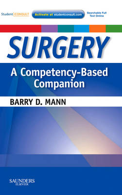 Surgery A Competency-Based Companion: With STUDENT CONSULT Online Access - Competency Based Companion (Paperback)