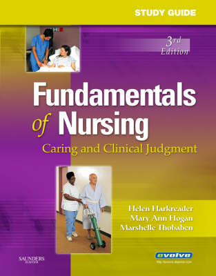 Study Guide for Fundamentals of Nursing: Caring and Clinical Judgment (Paperback)