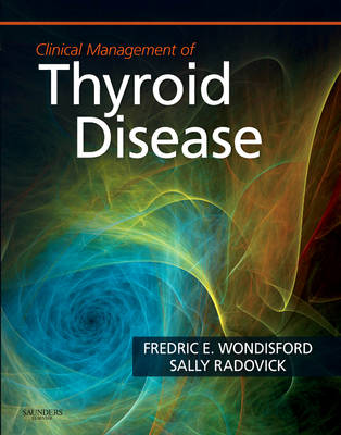 Clinical Management of Thyroid Disease (Hardback)