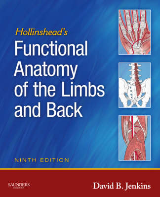 Hollinshead's Functional Anatomy of the Limbs and Back (Paperback)