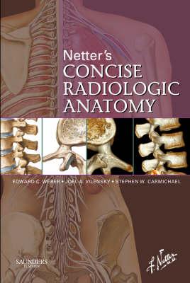 Netter's Concise Radiologic Anatomy - Netter Basic Science (Paperback)