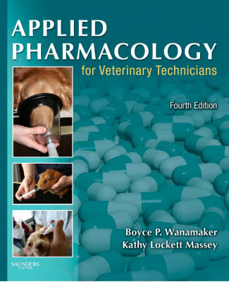 Applied Pharmacology for Veterinary Technicians (Paperback)