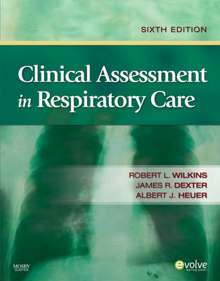 Clinical Assessment in Respiratory Care (Paperback)