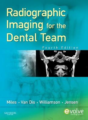 Radiographic Imaging for the Dental Team (Paperback)