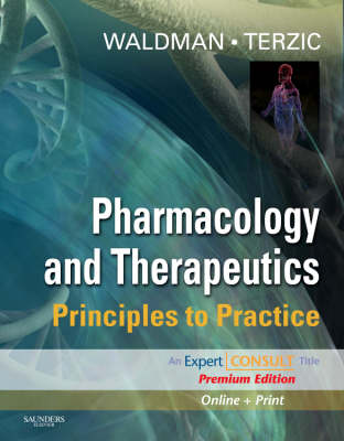 Pharmacology and Therapeutics: Principles to Practice (Hardback)