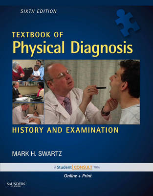 Textbook of Physical Diagnosis: History and Examination