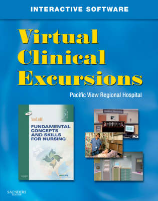 Virtual Clinical Excursions 3.0 for Fundamental Concepts and Skills for Nursing (CD-ROM)