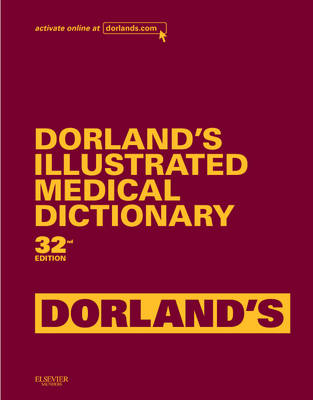 Dorland's Illustrated Medical Dictionary, Deluxe Edition - Dorland's Medical Dictionary (Hardback)