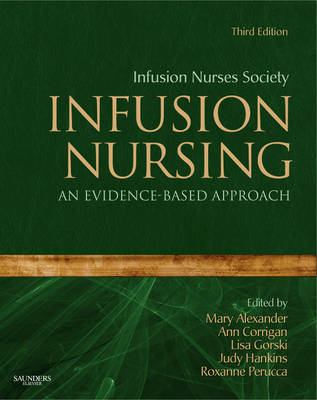 Infusion Nursing: An Evidence-Based Approach (Hardback)