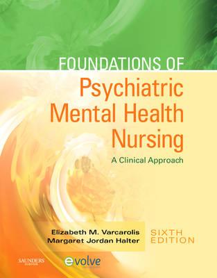 Foundations of Psychiatric Mental Health Nursing: A Clinical Approach (Hardback)