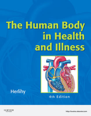 The Human Body in Health and Illness (Paperback)