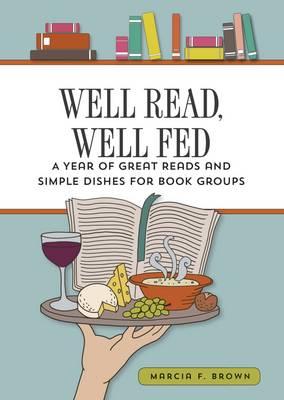 Well Read, Well Fed (Hardback)
