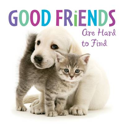 Good Friends are Hard to Find (Hardback)