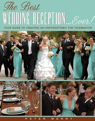 The Best Wedding Reception... Ever! (Paperback)