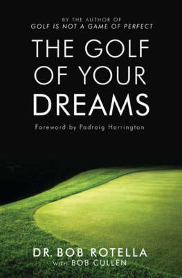 The Golf Of Your Dreams (Paperback)
