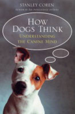How Dogs Think (Paperback)