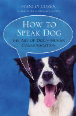 How To Speak Dog (Paperback)
