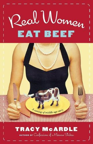 Real Women Eat Beef (Paperback)