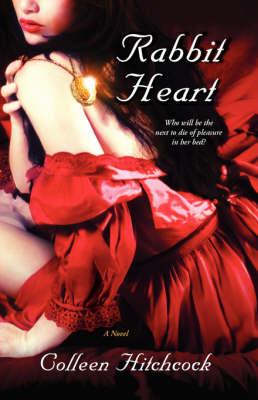 Rabbit Heart (Paperback)