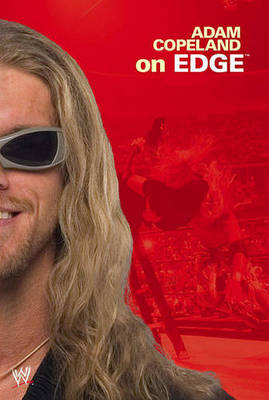 Adam Copeland on Edge - WWE (Paperback)