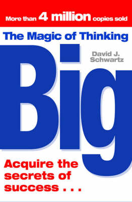 The Magic of Thinking Big (Paperback)