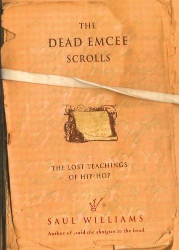 The Dead Emcee Scrolls: The Lost Teachings of Hip Hop (Paperback)
