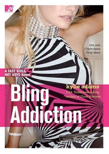 Bling Addiction: Fast Girls, Hot Boys Series - Fast Girls, Hot Boys 2 (Paperback)