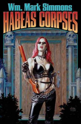 Habeas Corpses (Paperback)