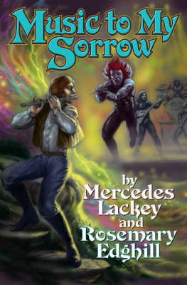 Music to My Sorrow - Bedlam's Bard S. (Paperback)