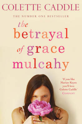 The Betrayal of Grace Mulcahy (Paperback)
