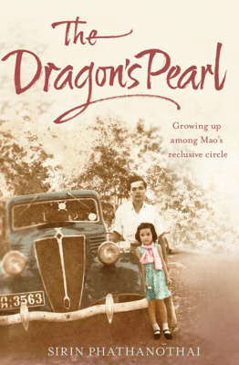 Dragon's Pearl: Growing up Among Mao's Reclusive Circle (Paperback)
